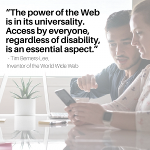 "Image of two testers looking at a smartphone; quote over image is from Tim Berners-Lee, inventor of the World Wide Web, and reads: ""The power of the Web is in its universality. Access by everyone, regardless of disability, is an essential aspect."""