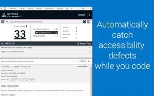 axe DevTools Chrome Extension, which automatically catches accessibility defects while you code.