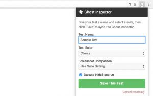 Screenshot of the Ghost Inspector Chrome extension menu, with options for the Test Name, Test Suite, and Screenshot Comparison available to change.