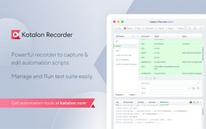 The Katalon Recorder, a powerful recorder to capture and edit automation scripts and manage and run test suites easily.